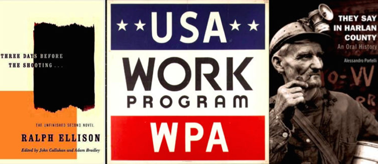 Collage of cover of Ralph Ellison and Alessandro Portelli books with Works Progress Administration logo